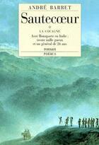 Couverture du livre « Sautecoeur » de Andre Barret aux éditions Phebus