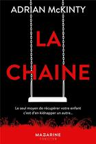 Couverture du livre « La chaîne » de Adrian Mckinty aux éditions Mazarine