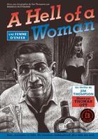 Couverture du livre « A hell of a woman, une femme d'enfer » de Jim Thompson et Thomas Ott aux éditions La Baconniere