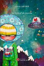 Couverture du livre « La faim d'un monde » de Carole Laborde aux éditions Chapitre.com