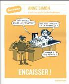 Couverture du livre « Sociorama ; encaisser » de Marlene Benquet et Anne Simon aux éditions Casterman
