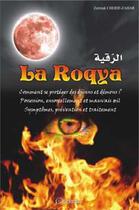 Couverture du livre « La Roqya » de Zerrouk Cherif-Zahar aux éditions Orientica