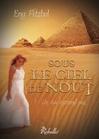 Couverture du livre « Sous le ciel de Nout t.1 ; un duc n'attend pas » de Ena Fitzbel aux éditions Rebelle