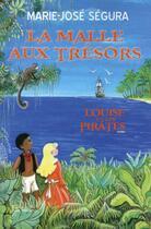 Couverture du livre « La malle aux trésors » de Marie-Jose Segura aux éditions La Bourdonnaye