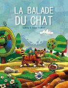 Couverture du livre « La balade du chat » de David Trouilloud et Ghislaine Trouilloud aux éditions Thot