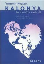 Couverture du livre « Kalonya » de Touenn Kervalan aux éditions Al Lanv