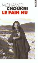 Couverture du livre « Le pain nu » de Mohamed Choukri aux éditions Points