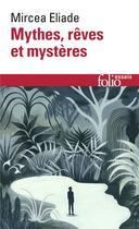 Couverture du livre « Mythes, reves et mysteres » de Mircea Eliade aux éditions Gallimard