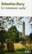 Couverture du livre « Le testament caché » de Sebastian Barry aux éditions Gallimard