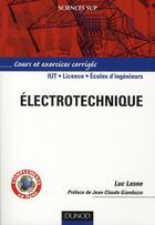 Couverture du livre « Électrotechnique » de Luc Lasne aux éditions Dunod