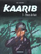 Couverture du livre « Kaarib t.3 ; pièces de huit » de Calvo et Jean-Paul Krassinsky aux éditions Dargaud