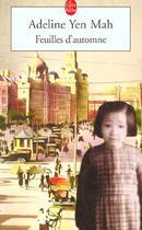 Couverture du livre « Feuilles d'automne » de Adeline Yen Mah aux éditions Lgf