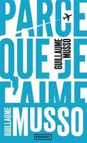 Couverture du livre « Parce que je t'aime » de Guillaume Musso aux éditions Pocket