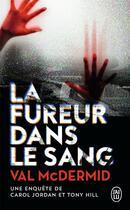 Couverture du livre « La fureur dans le sang » de Val McDermid aux éditions J'ai Lu