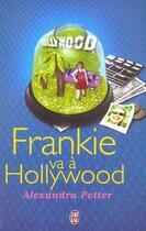Couverture du livre « Frankie Va A Hollywood » de Alexandra Potter aux éditions J'ai Lu