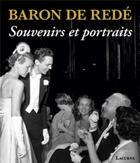 Couverture du livre « Baron de Redé ; souvenirs et portraits » de Vickers Hugo aux éditions Lacurne