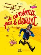 Couverture du livre « Du cinéma pour le dessert » de Remi Lucas aux éditions Editions Flblb