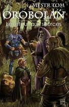 Couverture du livre « Orobolan ; le retour aux sources » de Mestr Tom aux éditions Lokomodo