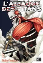Couverture du livre « L'attaque des titans t.3 » de Hajime Isayama aux éditions Pika