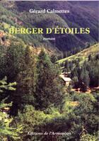Couverture du livre « Berger d'étoiles » de Gerard Calmettes aux éditions Armancon