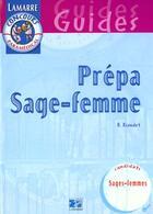Couverture du livre « Prepa sage femme » de Riondet aux éditions Lamarre