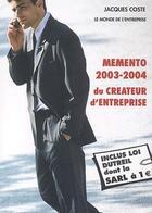 Couverture du livre « Memento du créateur d'entreprise (2003-2004) (édition 2003) » de Jacques Coste aux éditions Monde De L'entreprise