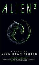 Couverture du livre « Alien 3: The Official Movie Novelization » de Alan Dean Foster aux éditions Titan Digital