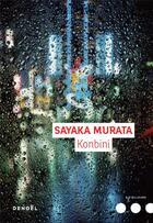 Couverture du livre « Konbini » de Sayaka Murata aux éditions Denoel