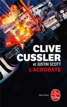 Couverture du livre « L'acrobate » de Clive Cussler aux éditions Lgf