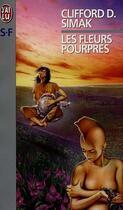 Couverture du livre « Fleurs pourpres (les) » de Clifford Donald Simak aux éditions J'ai Lu