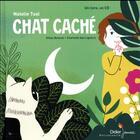 Couverture du livre « Chat cache » de Natalie Tual aux éditions Didier Jeunesse