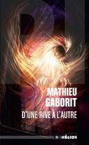 Couverture du livre « D'une rive à l'autre » de Mathieu Gaborit aux éditions Actusf