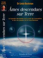 Couverture du livre « Âmes descendues sur terre » de Linda Backman aux éditions Jardin Des Livres