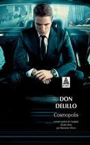 Couverture du livre « Cosmopolis » de Don Delillo aux éditions Actes Sud