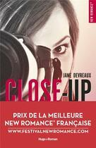 Couverture du livre « Close-up ; prix de la meilleure new romance française 2017 » de Anonyme aux éditions Hugo