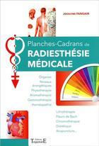 Couverture du livre « Planches-cadrans de radiesthésie médicale » de Jocelyne Fangain aux éditions Trajectoire