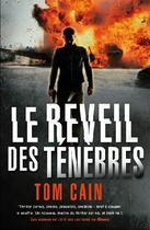 Couverture du livre « Le réveil des ténèbres » de Tom Cain aux éditions Nimrod