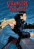 Couverture du livre « Strangers in paradise T.17 ; amour et mensonges » de Terry Moore aux éditions Kymera