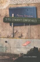 Couverture du livre « Si peu d'endroits confortables » de Fanny Salmeron aux éditions Stephane Million