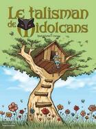 Couverture du livre « Le talisman de Midolcans t.1 ; Geneviève Tomate » de Sebastien Corbet et Adelaide Camp et Djian aux éditions Vagabondages
