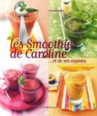 Couverture du livre « Les Smoothies De Caroline » de Caroline Bodin aux éditions Dormonval