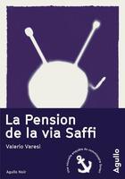 Couverture du livre « La pension de la via Saffi » de Valerio Varesi aux éditions Agullo
