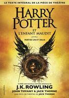 Couverture du livre « Harry Potter et l'enfant maudit ; parties I et II » de J. K. Rowling et John Tiffany et Jack Thorne aux éditions Gallimard-jeunesse