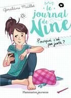 Couverture du livre « Le journal de Nine t.3 ; pourquoi c'est pas juste ? » de Geraldine Maillet aux éditions Pere Castor