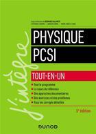 Couverture du livre « Physique PCSI ; tout-en-un (5e édition) » de Damien Jurine et Stephane Cardini et Bernard Salamito et Marie-Noelle Sanz aux éditions Dunod