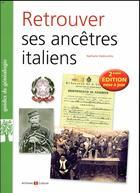 Couverture du livre « Retrouver ses ancêtres italiens (2e édition) » de Nathalie Vedovotto aux éditions Archives Et Cultures