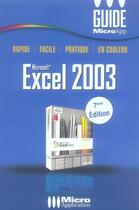 Couverture du livre « Microsoft excel 2003 » de Guy Deschamps aux éditions Micro Application