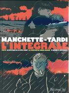 Couverture du livre « Tardi-Manchette ; intégrale » de Jean-Patrick Manchette et Jacques Tardi aux éditions Futuropolis