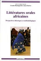 Couverture du livre « Littératures orales africaines ; perspectives théoriques et méthodologiques » de Baumgardt/Derive aux éditions Karthala