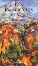 Couverture du livre « Passerelles du vent » de Aron aux éditions Autres Temps